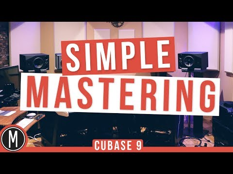 Simple MASTERING in CUBASE 9 - mixdown.online