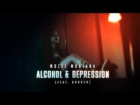 Mozee Montana x Booker - Alcohol & Depression