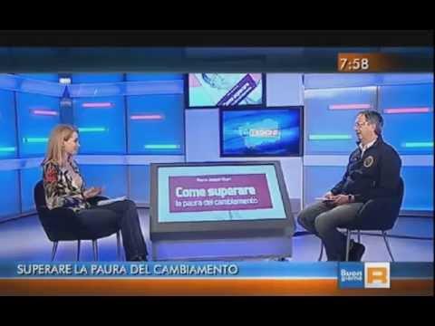 Come superare la paura del cambiamento - Intervista RAI 3