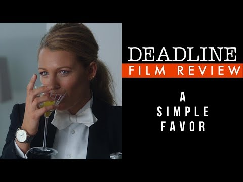 'A Simple Favor' Review - Anna Kendrick, Blake Lively