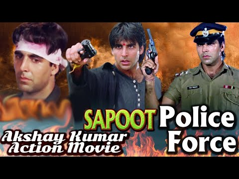 Akshay Kumar Hindi Action Movies | Sapoot | Police Force | 2 Movies in One | Showreel