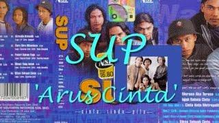 SUP - Arus Cinta ~ LIRIK ~