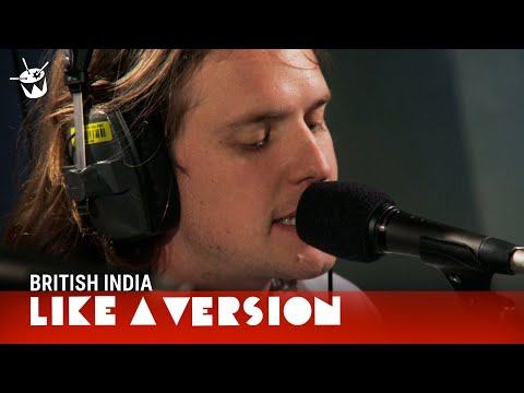 triple j - British India play their tune 'I Can Make You Love Me' for triple j's Like A Version. Subscribe: http://tripj.net/151BPk6 Like A Version is a segment on Aust...