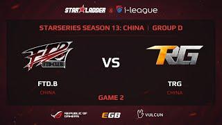 FTD.B vs TRG, game 2