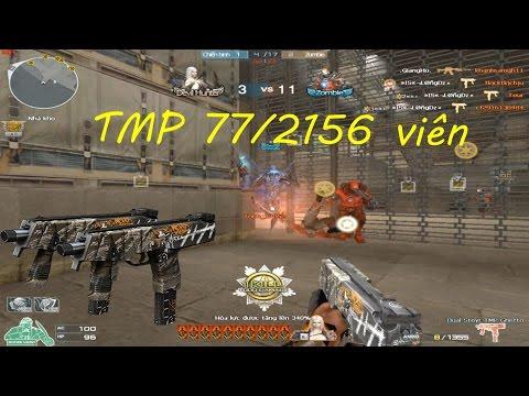 [ Bình Luận CF ] Steyr TMP hơn 2000 viên - Tiền Zombie v4 - Thời lượng: 14:12.
