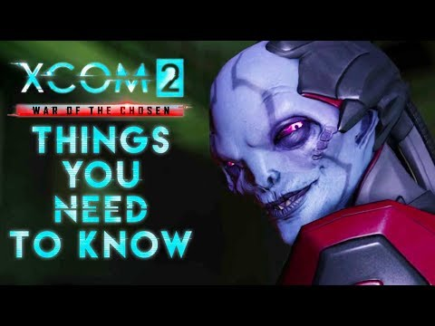 XCOM 2: War Of The Chosen - 10 Things To Know When Starting A New Game