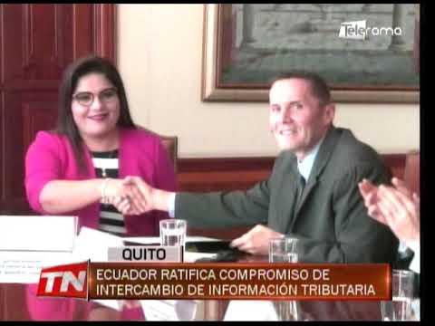Ecuador ratifica compromiso de intercambio de información tributaria