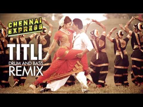 """Titli Chennai Express Song"" Drum and Bass Remix Mikey McCleary 