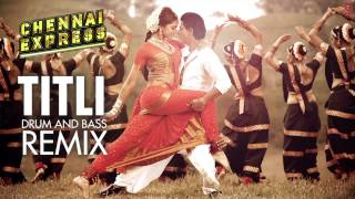 Chennai Express Song Drum and Bass Remix Mikey McCleary Shahrukh Khan, Deepika Padukone