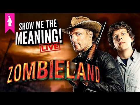 Zombieland (2009) – Rules for Surviving Zombieland –Show Me the Meaning! LIVE!