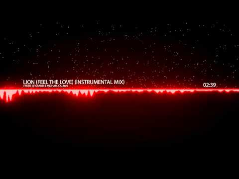 Lion (Feel The Love) (Instrumental Mix) - Fedde Le Grand, Michael Calfan
