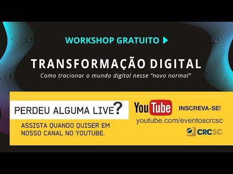 Workshop Transformação Digital: como tracionar o mundo digital nesse