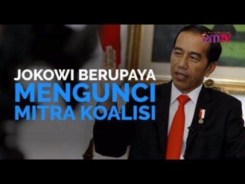Jokowi Berupaya Mengunci Mitra Koalisi