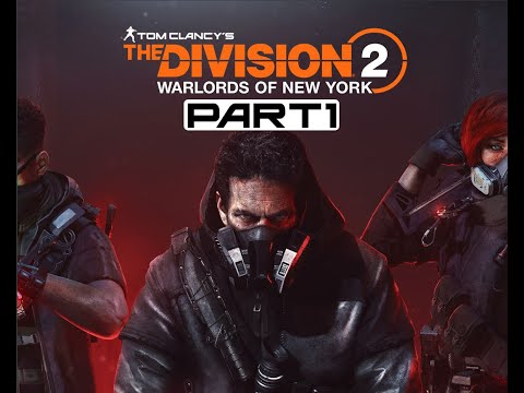 The Division 2 - Warlords of New York - Part 1(Intro) - Walkthrough Gameplay