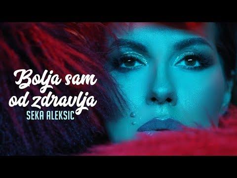 Bolja sam od zdravlja – Seka Aleksić – nova pesma, tekst pesme i tv spot