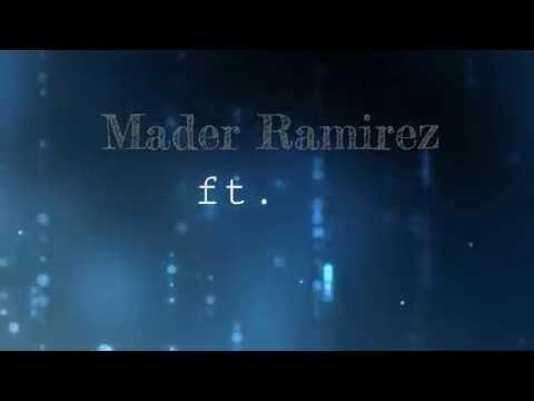 Rap Romantico/Desamor💔 | 2016 | Mader Ramirez - Que Te Vaya Bien (видео)