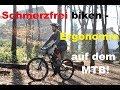 Schmerzfrei biken - Tipps für Ergonomie, Ausstattung n Haltung auf dem MTB | fahrtechniktv