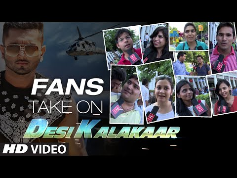 Official: Fans Take on Desi Kalakaar - Yo Yo Honey...