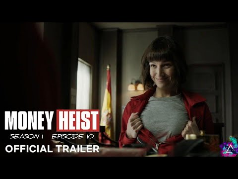 Money Heist - S1E10 | English Official Trailer | Netflix | Season 1 | Episode 10