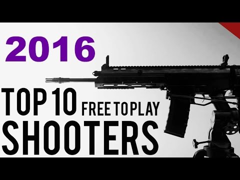 Top 10 Free To Play FPS Games of 2016 and 2017 for PC! [1080p] HD