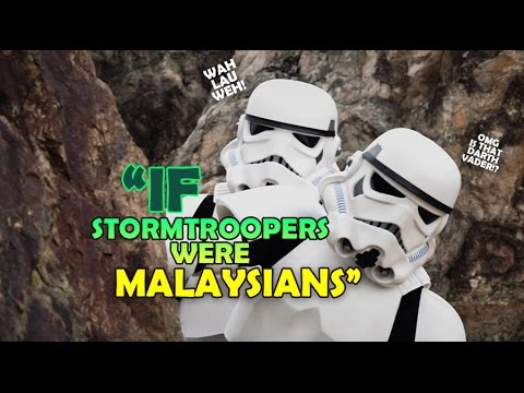 If Stormtroopers Were Malaysians