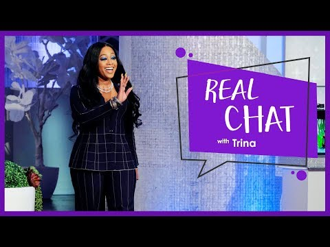 REAL CHAT w/ Trina!
