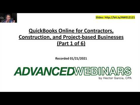 QuickBooks Online for Contractors (Part 1 of 6) Advanced Webinar