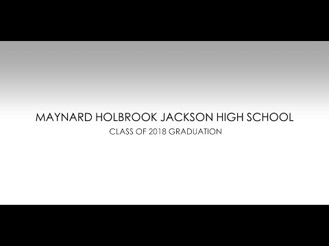 Maynard H. Jackson High School Graduation 2018