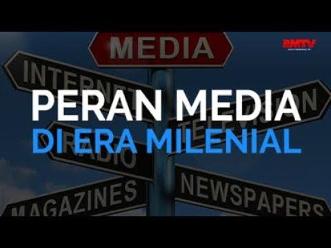 Peran Media Di Era Milenial