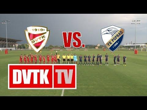 2018. július 11. | DVTK - FK Poprad 1-2 (0-1)
