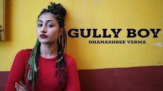 APNA TIME AAYEGA | Mere gully mein | Ranveer Singh Alia Bhatt | Gully boy | Dhanashree Verma| Divine