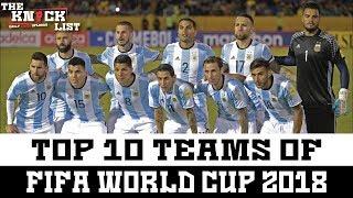 Video Top 10 Teams of Fifa World Cup 2018 - The Knock List - Soccer/Football Power Rankings MP3, 3GP, MP4, WEBM, AVI, FLV September 2018
