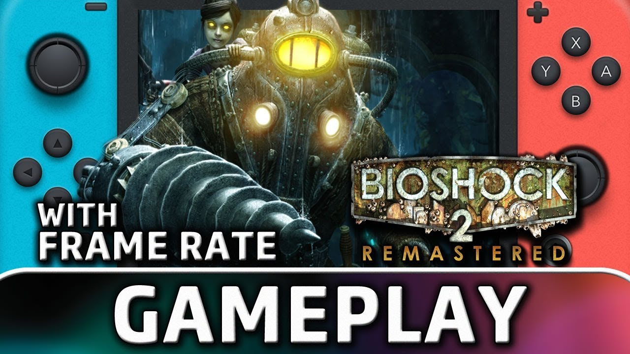 BioShock 2 Remastered   Nintendo Switch Gameplay and Frame Rate