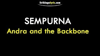 Video Sempurna Lirik   Andra and the Backbone MP3, 3GP, MP4, WEBM, AVI, FLV Juli 2018
