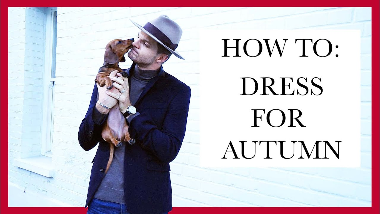 HOW TO: DRESS FOR AUTUMN