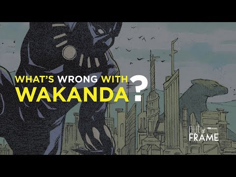 What's Wrong With Wakanda?