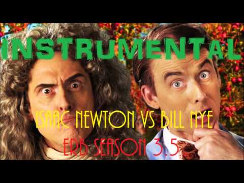 ♪ Official Instrumental - Sir Isaac Newton vs Bill Nye [ERB Season 3]