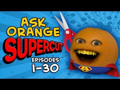 Annoying Orange - ASK ORANGE SUPERCUT! [Episodes 1 - 30]