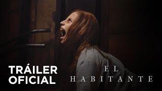 Video El Habitante - Tráiler Oficial MP3, 3GP, MP4, WEBM, AVI, FLV Juni 2018