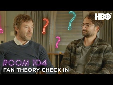 Room 104: Fan Theory Check In | HBO
