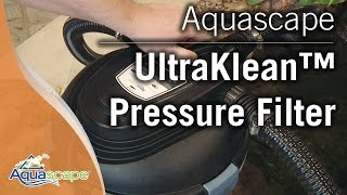 Aquascape's UltraKlean™ Pressure Filters