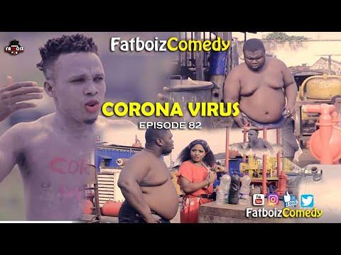 CORONA VIRUS (FATBOIZ COMEDY)