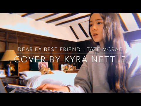 Dear Ex Best Friend - Tate Mcrae (cover)