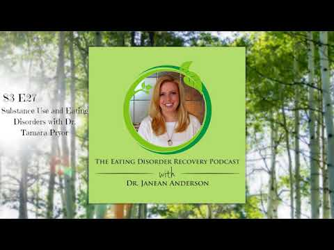Substance Use and Eating Disorders with Dr. Tamara Pryor   Episode 27