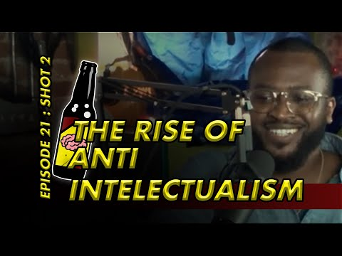 Pop Shot: The Rise of Antiintellectualism | Thought Bar