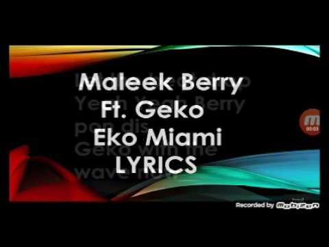 Maleek berry eko miami lyrics video officed yahye j