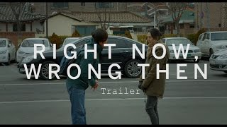 Nonton Right Now  Wrong Then Trailer   Festival 2015 Film Subtitle Indonesia Streaming Movie Download