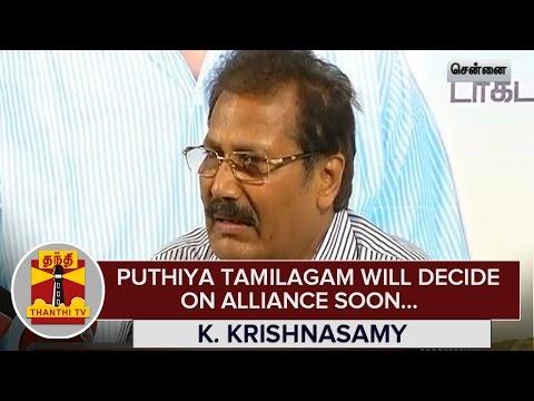 Puthiya-Tamilagam-will-Decide-on-Alliance-Soon--K-Krishnasamy-12-03-2016
