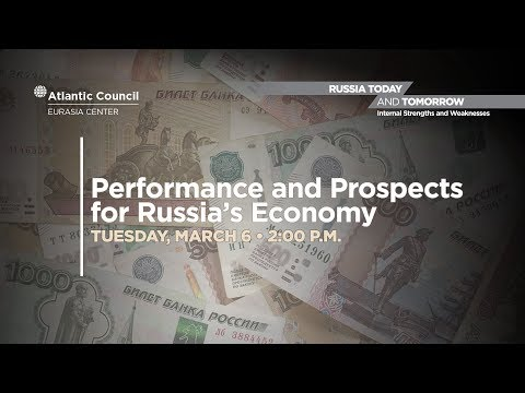 Performance and Prospects for Russia's Economy