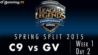 LCS NA Spring 2015 - W1D2 - C9 vs GV